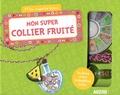 Mathilde Paris et  Shiilia - Mon super collier fruité - Avec 1 fiole, des petits fruits prédécoupés, 1 fil, 1 charm, 1 anneau de raccord.