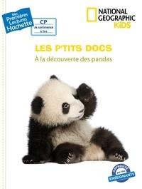 Mathilde Paris - Premières lectures CP2 National Geographic Kids - À la découverte des pandas.