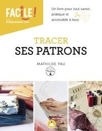 Mathilde Pau - Tracer ses patrons.