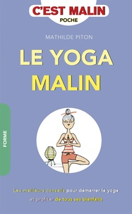 Mathilde Piton - Le yoga malin.