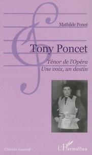 Rhonealpesinfo.fr Tony Poncet, Ténor de l'opéra, Une voix, un destin Image