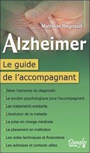 Alzheimer - Le guide de laccompagnement.pdf