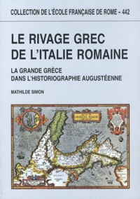 Le rivage grec de lItalie romaine - La Grande Grèce dans lhistoriographie augustéenne.pdf