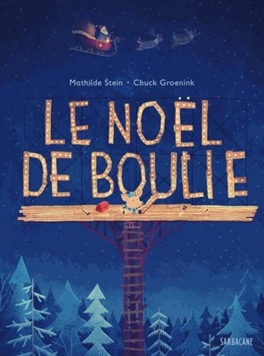 Mathilde Stein et Chuck Groenink - Le Noël de Boulie.