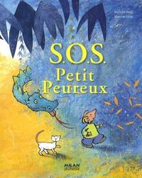 Mathilde Stein et Mies Van Hout - S.O.S. Petit Peureux.
