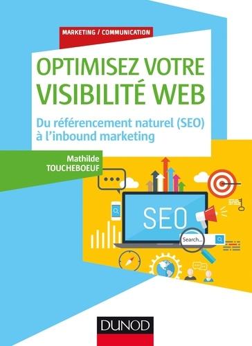 Optimisez votre visibilité Web. Du référencement naturel (SEO) à l'inbound marketing