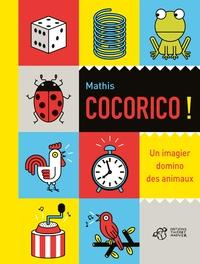 Mathis - Cocorico ! - Un imagier domino des animaux.