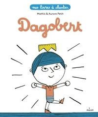 Mathis et Aurore Petit - Dagobert.