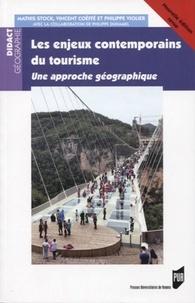 Mathis Stock et Vincent Coëffé - Les enjeux contemporains du tourisme - Une approche géographique.