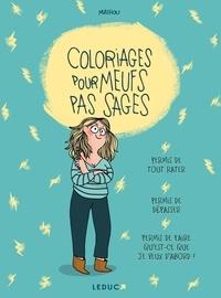 Mathou - Coloriages pour meufs pas sages.