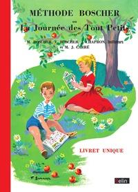 """Mathurin Boscher et V Boscher - Méthode Boscher - Ou """"La Journée des Tout Petits""""."""