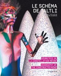 Accentsonline.fr Le Schéma de Taltli - Géométrie de la constellation rêvée Image