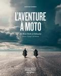 Matias Corea - L'aventure à moto - De New York à Ushuaïa. 6 mois - 13 pays - 32 000 km.
