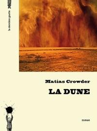 Matias Crowder - La dune.