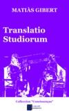 Matiàs Gibert - Translatio studiorum.