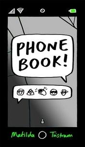 Matilda Tristram - Phone Book.