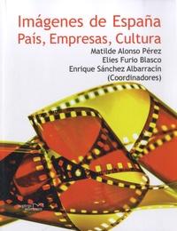 Matilde Alonso Pérez - Imágenes de España - País, Empresas, Cultura.
