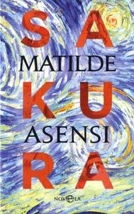 Matilde Asensi - Sakura.