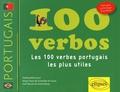 Matilde Bettencourt et Sergio Paulo de Guimaraes de Sousa - 100 verbos - Les 100 verbes portugais les plus utiles.