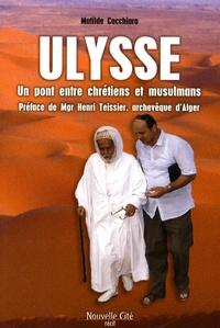 Matilde Cocchiaro - Ulysse - Un pont entre chrétiens et musulmans.