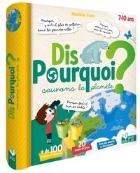 Matilde Paris - Dis pourquoi sauvons la planète.