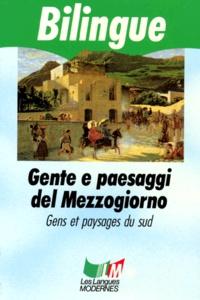 Matilde Serao et Giovanni Verga - Gente e paesaggi del Mezzogiorno.