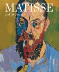 Matisse und die Fauves.