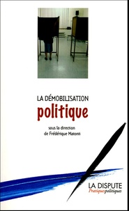MATONTI F - La démobilisation politique.