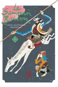 Matsumoto Taiyou et Issei Eifuku - Le samouraï bambou Tome 6 : .