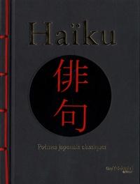 Matsuo Basho et Yosa Buson - Haïku - Poèmes japonais classiques.