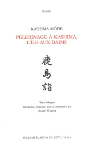 Matsuo Basho - Kashima mode - Pélerinage à Kashima, l'île-aux-daims.