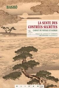 Matsuo Basho - La Sente des contrées secrètes.