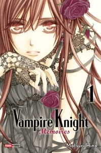 Matsuri Hino - Vampire Knight Mémoires T01.
