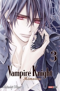 Matsuri Hino - Vampire Knight Mémoires Tome 3 : .