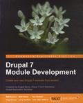 Matt Butcher et Matt Farina - Drupal 7 Module Development - Create Your Own Drupal 7 Modules from Scratch.