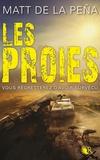 Matt De La Pena - Les vivants Tome 2 : Les proies.