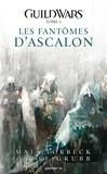 Matt Forbeck et Jeff Grubb - Guild Wars Tome 01 - Les fantômes d'Ascalon.