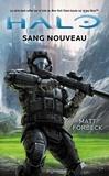 Matt Forbeck - Halo  : Nouveau sang.