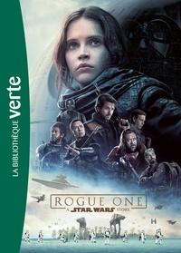 Star Wars Rogue One- Le roman du film - Matt Forbeck |