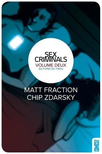 Matt Fraction et Chip Zdarsky - Au fond du trou.