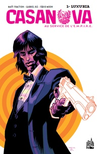 Matt Fraction et Gabriel Ba - Casanova Tome 1 : Luxuria.