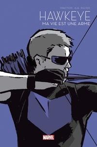 Matt Fraction et David Aja - Hawkeye  : Ma vie est une arme - Le Printemps des comics 2021.