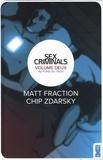 Matt Fraction et Chip Zdarsky - Sex Criminals Tome 2 : Au fond du trou.