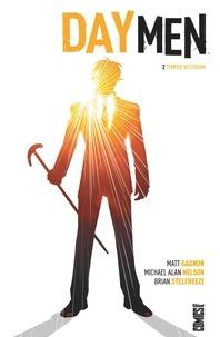 Matt Gagnon et Michael Alan Nelson - Day Men Tome 2 : Tempus vestigium.