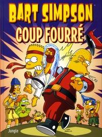 Matt Groening - Bart Simpson Tome 18 : Coup fourré.
