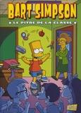 Matt Groening - Bart Simpson Tome 6 : Le pitre de la classe.