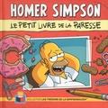 Matt Groening et Bill Morrison - Homer Simpson - Le petit livre de la paresse.
