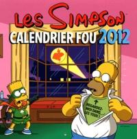 Matt Groening - Les Simpson  : Calendrier Fou 2012.