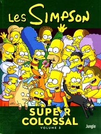 Matt Groening - Les Simpson - Super colossal Tome 3 : .