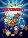 Matt Groening et Ian Boothby - Les Simpson Tome 25 : Supernova.